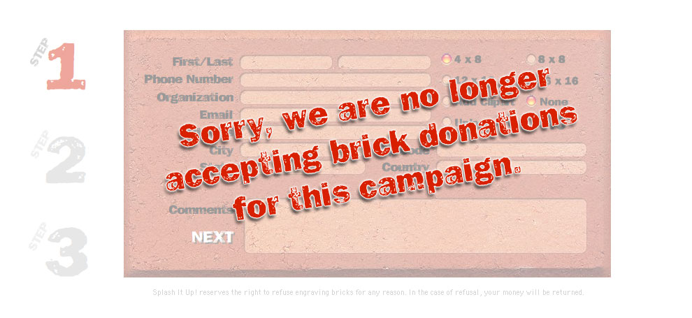 Sorry, we are no longer accepting brick donations for this campaign.